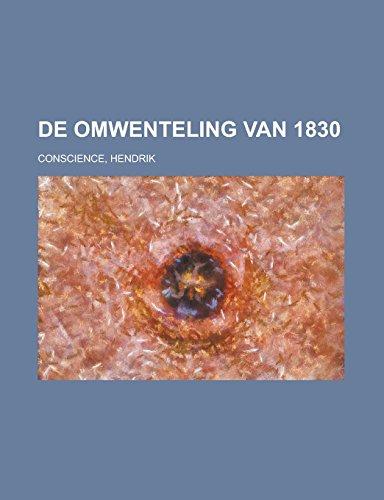 9781236724076: De omwenteling van 1830 (Dutch Edition)
