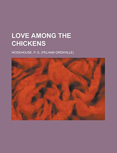 9781236725271: Love Among the Chickens