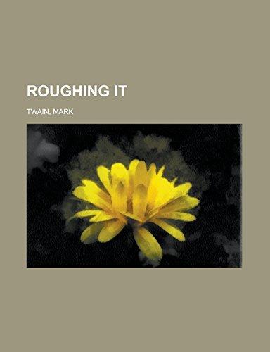 9781236726995: Roughing It Volume 1