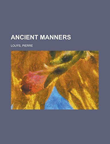 9781236727398: Ancient Manners