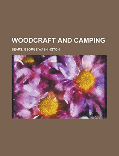 9781236729446: Woodcraft and Camping