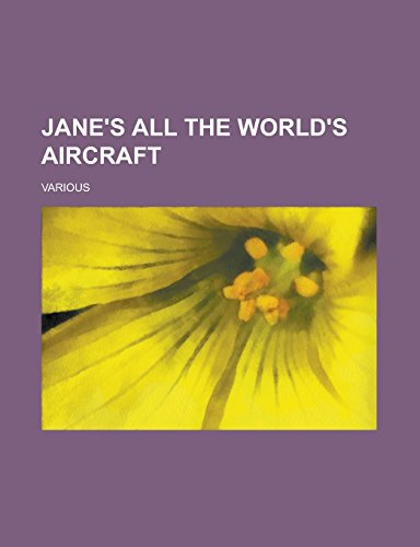 9781236729705: Jane's All the World's Aircraft