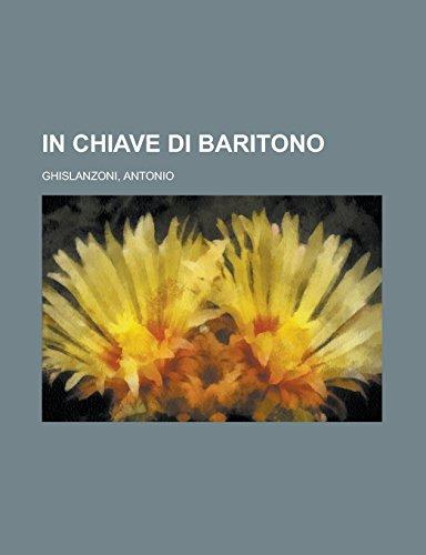 9781236730053: In chiave di baritono (Italian Edition)