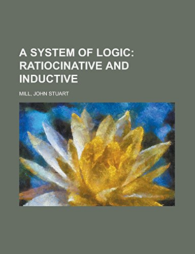9781236731029: A System of Logic