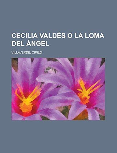 9781236731739: Cecilia Valdés o la Loma del Ángel (Spanish Edition)