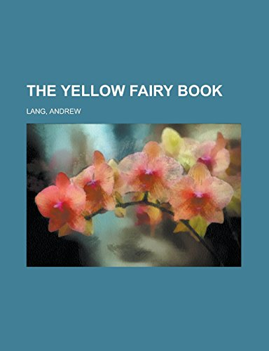 9781236731777: The Yellow Fairy Book