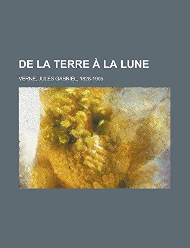 9781236732569: De la Terre à la Lune (French Edition)