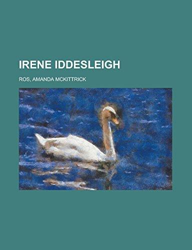 9781236733252: Irene Iddesleigh