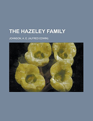 9781236733467: The Hazeley Family