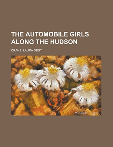 9781236734242: The Automobile Girls Along the Hudson