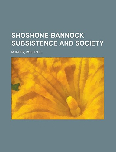 9781236734761: Shoshone-Bannock Subsistence and Society