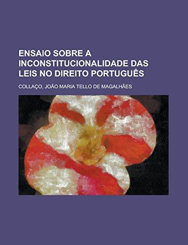 Ensaio Sobre a Inconstitucionalidade Das Leis No: Joao Maria Tello