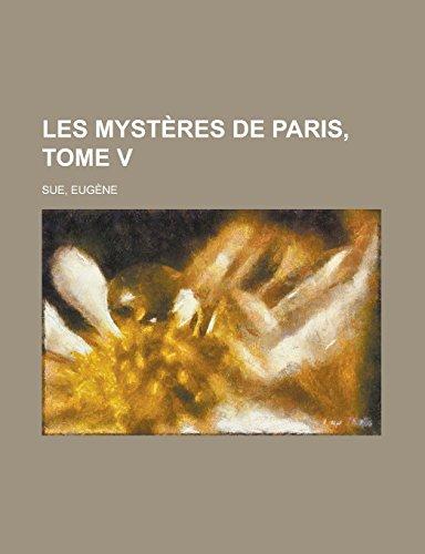 9781236736079: Les mystères de Paris, Tome V (French Edition)