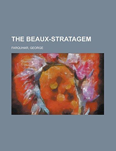 9781236736239: The Beaux-Stratagem