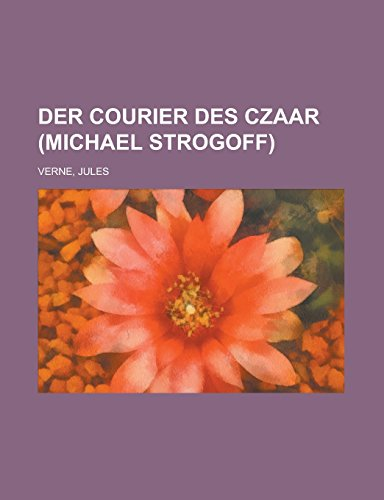 9781236736444: Der Courier Des Czaar (Michael Strogoff)