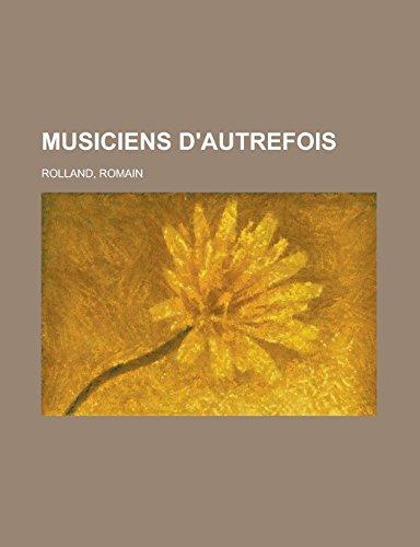 9781236737151: Musiciens D'Autrefois