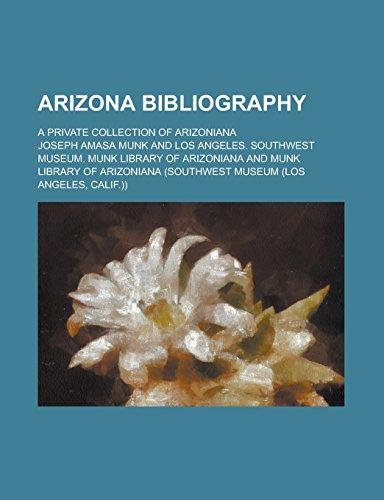 9781236745781: Arizona Bibliography; A Private Collection of Arizoniana