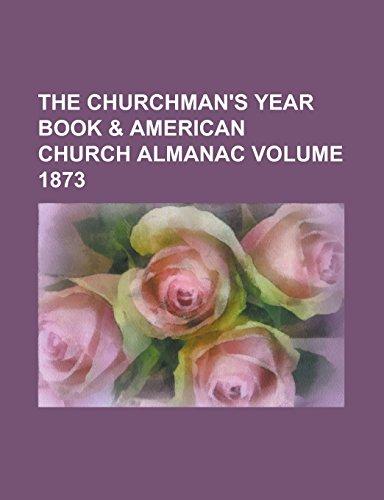9781236747938: The Churchman's Year Book & American Church Almanac Volume 1873