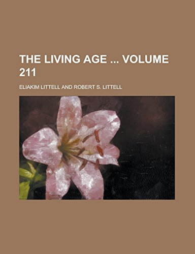 9781236756527: The Living Age Volume 211