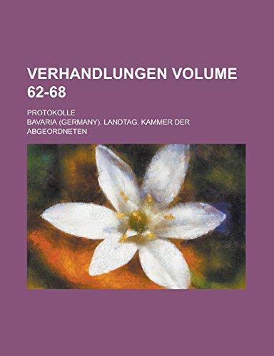 9781236760593: Verhandlungen; Protokolle Volume 62-68