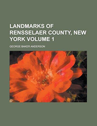9781236762597: Landmarks of Rensselaer County, New York Volume 1