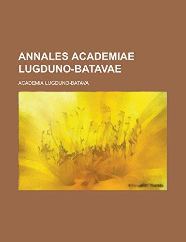 9781236765222: Annales Academiae Lugduno-Batavae