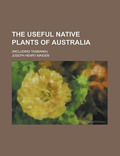 9781236773869: The Useful Native Plants of Australia; (including Tasmania)