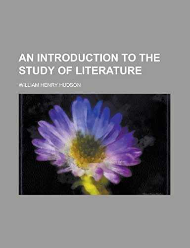 9781236782304: An Introduction to the Study of Literature