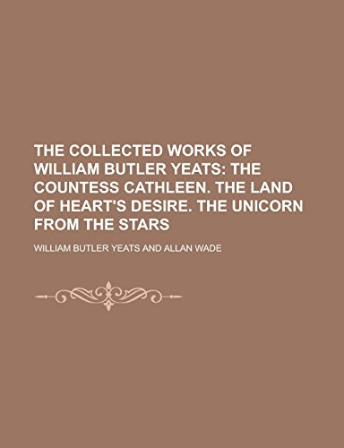 9781236789570: The Collected Works of William Butler Yeats