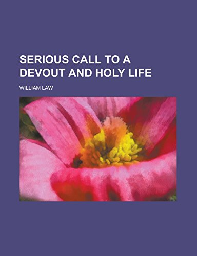 9781236817129: Serious Call to a Devout and Holy Life