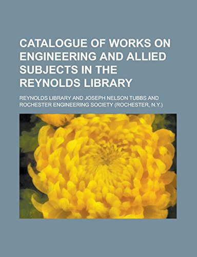 9781236832566: Catalogue of Works on Engineering and Allied Subjects in the Reynolds Library
