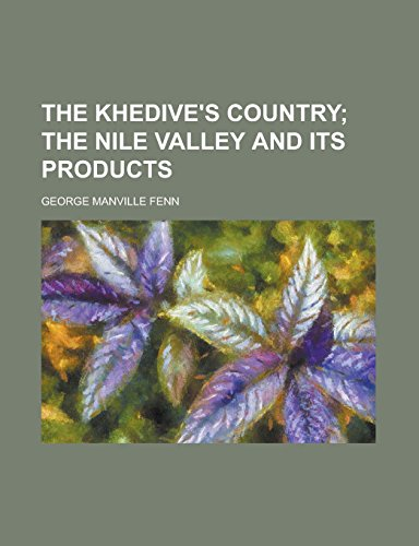 9781236834454: The khedive's country