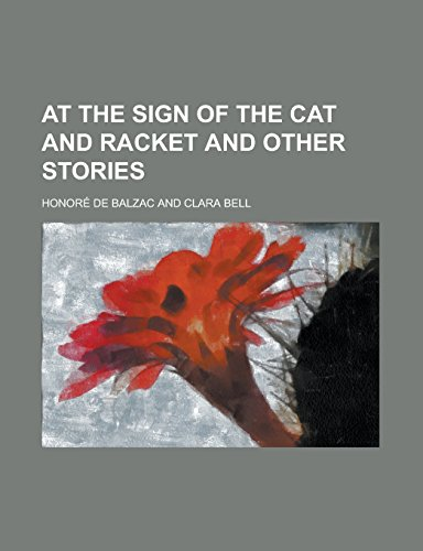 9781236864826: At the Sign of the Cat and Racket and Other Stories