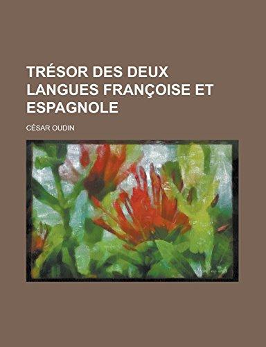 9781236887030: Tresor Des Deux Langues Francoise Et Espagnole