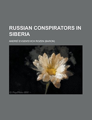 9781236899538: Russian Conspirators in Siberia