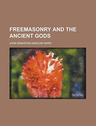 9781236903037: Freemasonry and the Ancient Gods