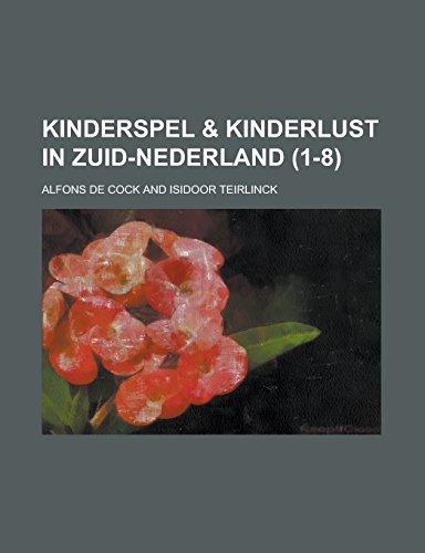 9781236909381: Kinderspel & kinderlust in Zuid-Nederland (1-8 ) (Dutch Edition)