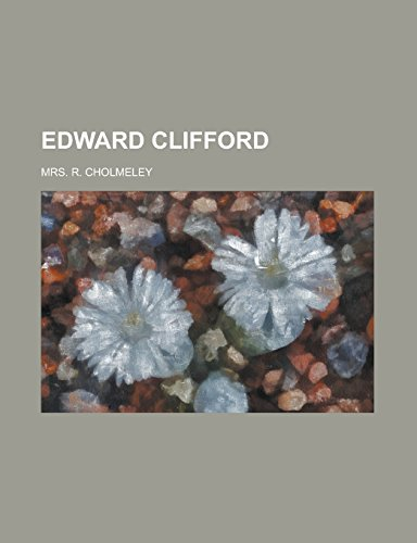 9781236911650: Edward Clifford