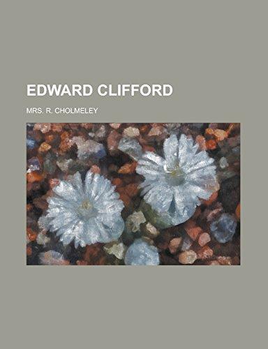 9781236911650: Edward Clifford