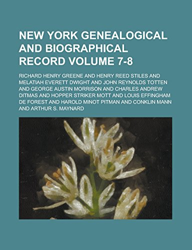 9781236925541: New York Genealogical and Biographical Record Volume 7-8