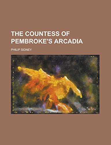 9781236931351: The Countess of Pembroke's Arcadia