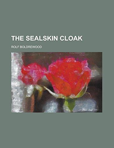 9781236937964: The sealskin cloak
