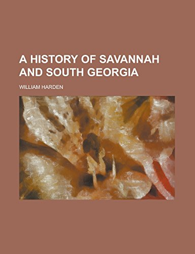 9781236940810: A History of Savannah and South Georgia Volume 2