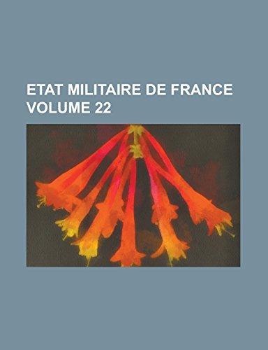 9781236954558: Etat militaire de France Volume 22