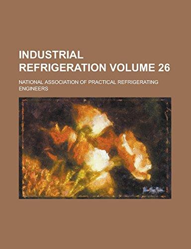 9781236954763: Industrial Refrigeration Volume 26