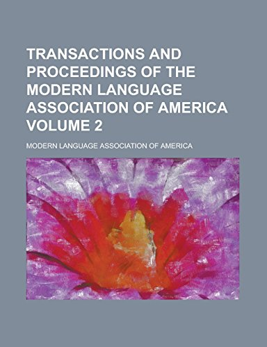 9781236961440: Transactions and Proceedings of the Modern Language Association of America Volume 2