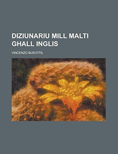 9781236961631: Diziunariu mill Malti ghall Inglis