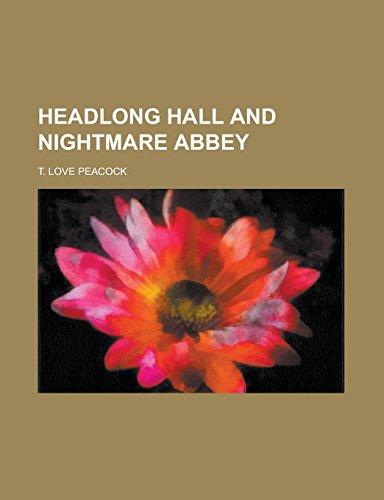 9781236961709: Headlong Hall and Nightmare Abbey