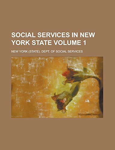 9781236969071: Social Services in New York State Volume 1