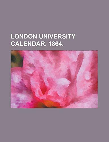 9781236973351: LONDON UNIVERSITY CALENDAR. 1864